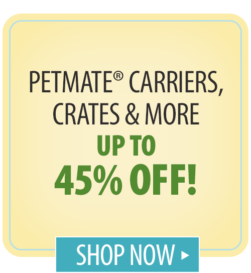 Petmate® Carriers, Crates & More