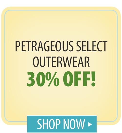 Petrageous Select Outerwear