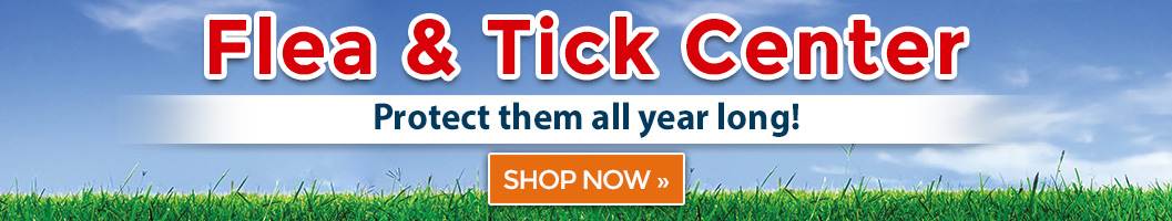 Flea & Tick Center! Protect them all year long!