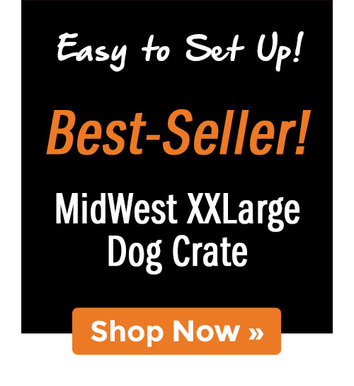Shop MidWest XXLarge Dog Crate!